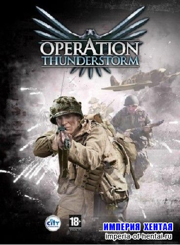 Operation Thunderstorm (Eng/2008)